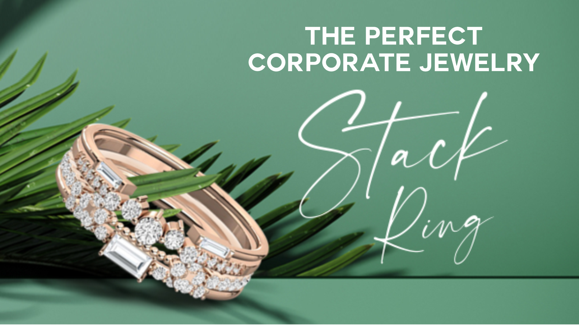 Stack Ring – The Perfect Corporate Jewelry
